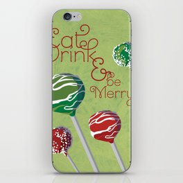 Eat, Drink & be Merry iPhone Skin