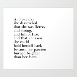 And one day she discovered that she was fierce Art Print