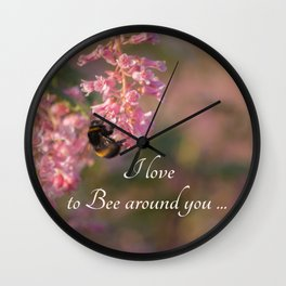 Nature bee on pink flowers with a beautiful quote Wall Clock