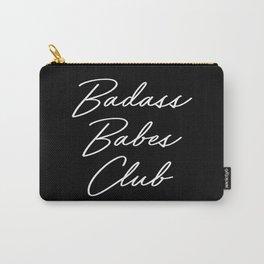 Badass Babes Club 1 Carry-All Pouch