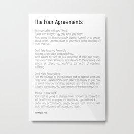 The Four Agreements #blackwhite #minimalism Metal Print