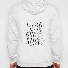 Twinkle Twinkle Little Star print, motivational print, printable quote Hoody