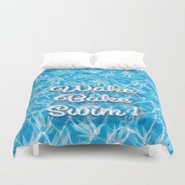 Wake Bake Swim! Duvet Cover