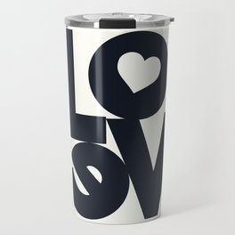 Love, tyopgraphy illustration, gift for her, people in love, be my Valentine, Romantic lettering Travel Mug