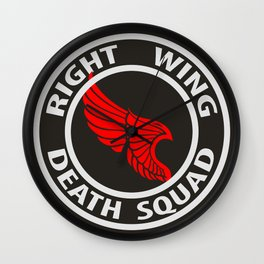 Right Wing Death Squad 5 Wall Clock