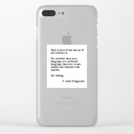 The beauty of all literature - F Scott Fitzgerald Clear iPhone Case