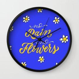 No Rain No Flowers - Blue Wall Clock