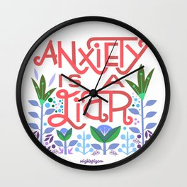 anxiety is A Liar (melon) Wall Clock