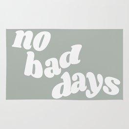 no bad days X Rug