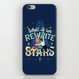 Rewrite the stars iPhone Skin