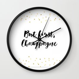 But First Champagne,Drink Sign,Wall Art,Quote Prints,Restaurant Decor,Typography Art,Wedding Wall Clock