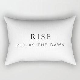 Rise, red as the dawn. Rectangular Pillow