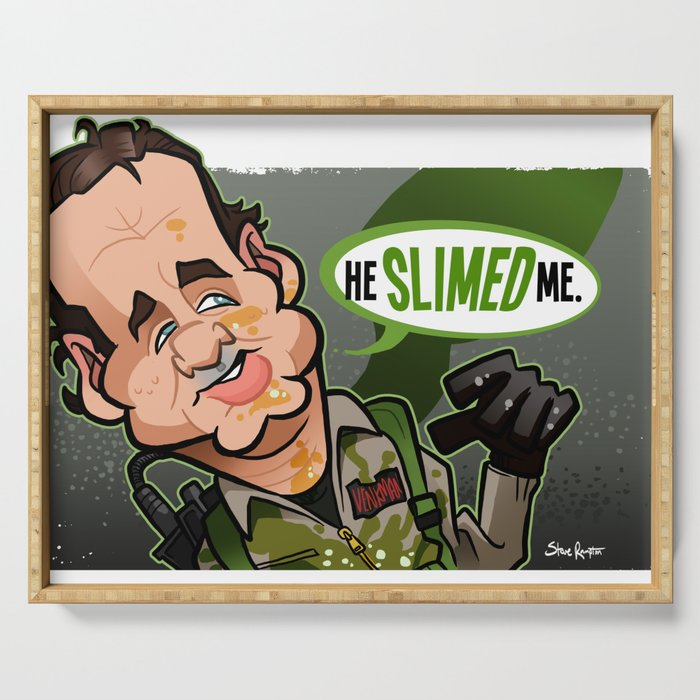He Slimed Me Serving Tray