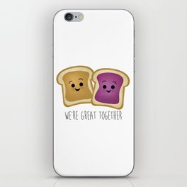 We're Great Together - Peanut Butter & Jelly iPhone Skin