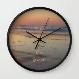 Take me to the beach Wall Clock