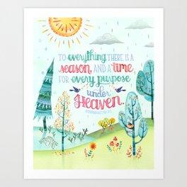 Season and Time for Everything // Ecclesiastes 3:1 Art Print