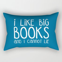 I Like Big Books Funny Quote Rectangular Pillow