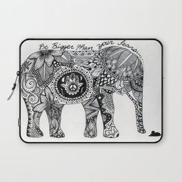 Be Bigger Than Your Fears Indian Elephant Laptop Sleeve