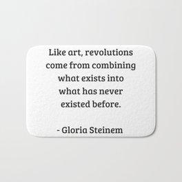 Gloria Steinem Feminist Quotes - Revolutions Bath Mat