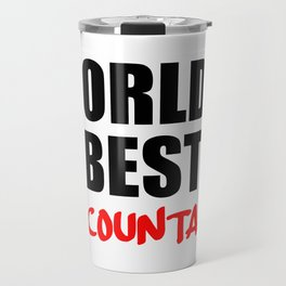 worlds best accountant Travel Mug