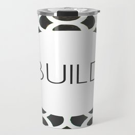 Build - One Word Travel Mug