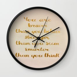 You Are Braver Than You Believe Wall Clock