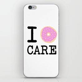 I doughnut care iPhone Skin