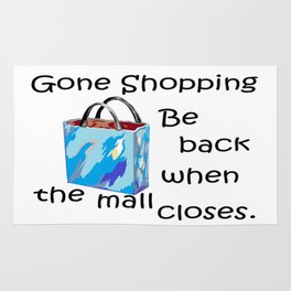 Gone Shopping Be Back when the Mall Closes Rug