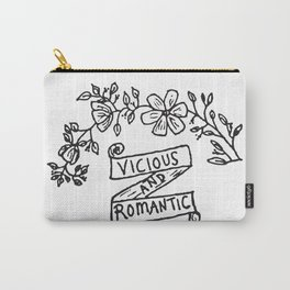 Vicious and Romantic Carry-All Pouch