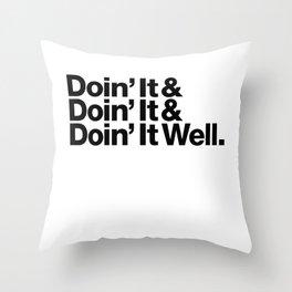 Doin' It Well Throw Pillow