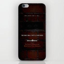 Nevermore Builders: Cask of Amontillado Trump-Wall Advert iPhone Skin