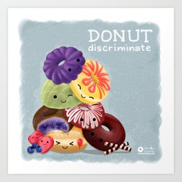 Donut Discriminate Art Print