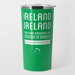 Ireland Rugby Union national anthem - Ireland's Call Travel Mug