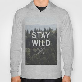 Stay Wild - Mountain Pines Hoody