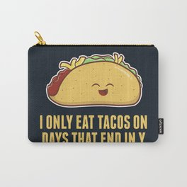 Every Day is Taco Day Carry-All Pouch