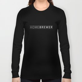 Homebrewer (White) Long Sleeve T-shirt