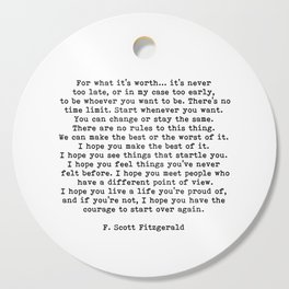 Life quote, For what it's worth, F. Scott Fitzgerald Quote Cutting Board