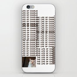The Life Of Charlie iPhone Skin
