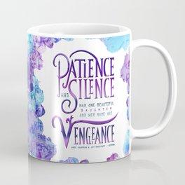 PATIENCE AND SILENCE Coffee Mug
