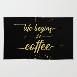 TEXT ART GOLD Life begins after coffee Rug