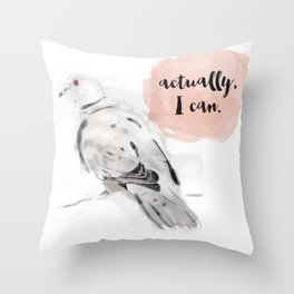 I can Throw Pillow
