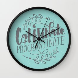 Caffeinate and Procrastinate Wall Clock