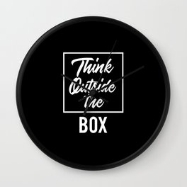 Think Outside the BOX   Art Saying Quotes Wall Clock
