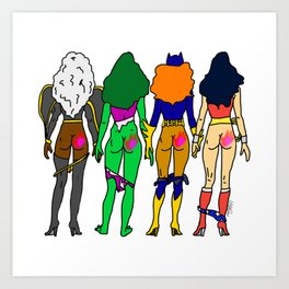 Superhero Butts Love 2 - Team Girls Art Print