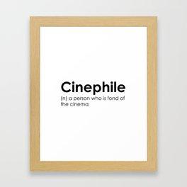 cinephile Framed Art Print