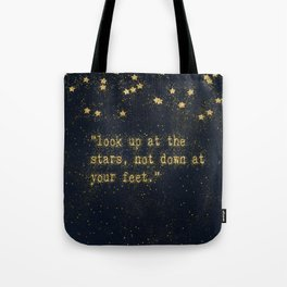 Look up at the stars, not down at your feet - gold glitter effect Typography Tote Bag