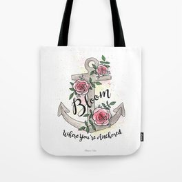 Bloom Where You're Anchored Tote Bag