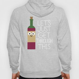 When You're Feeling Merlot Hoody