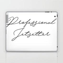 professional jetsetter Laptop & iPad Skin