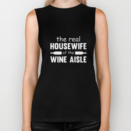 the real housewife of the wine aisle wine t-shirts Biker Tank